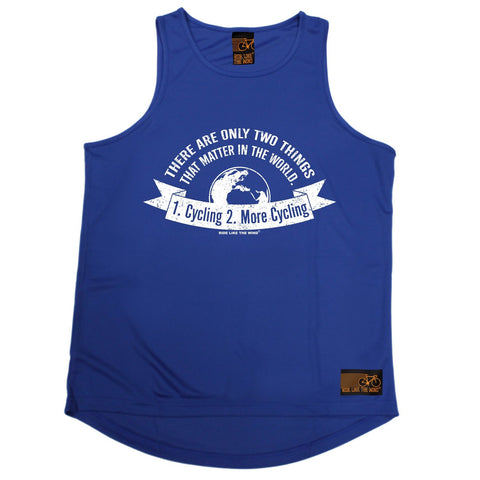 Ride Like The Wind There Are Only Two Things … More Cycling Men's Training Vest