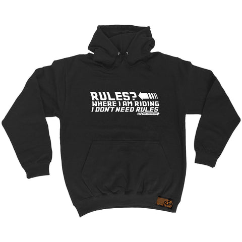 Ride Like The Wind Where I Am Riding I Don't Need Rules Cycling Hoodie