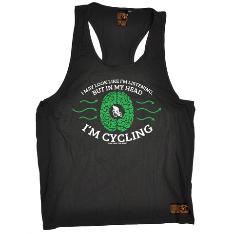 Ride Like The Wind I May Look Like I'm Listening In My Head I'm Cycling Men's Tank Top