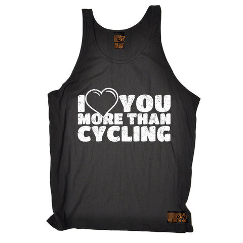 Ride Like The Wind I Love You More Than Cycling Vest Top