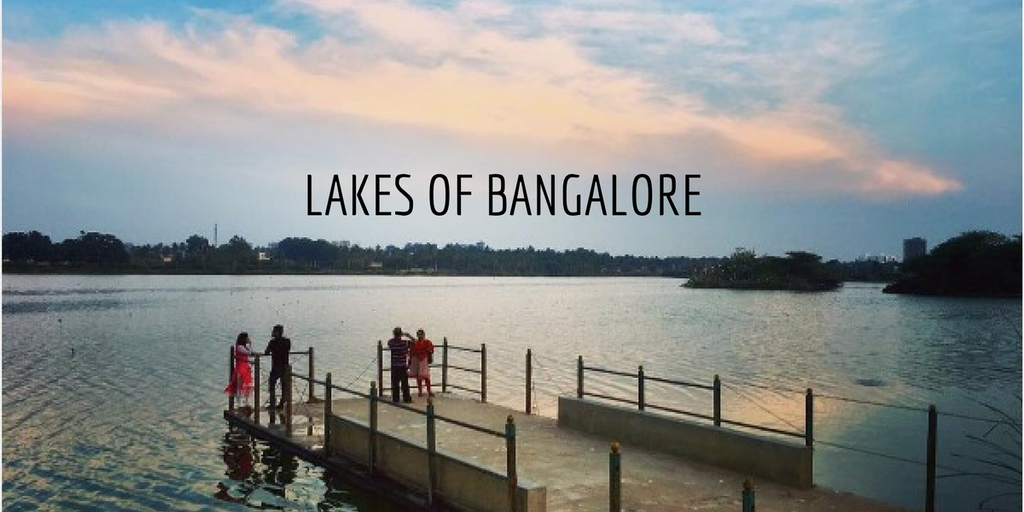 Lakes of Bangalore - Beautiful and Stunning