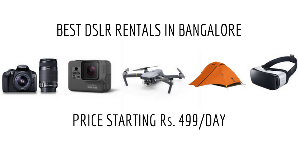 Bangalore DSLR Rent