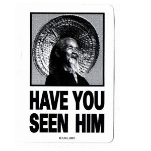 Powell Peralta Animal Chin HAVE YOU SEEN HIM Black sticker