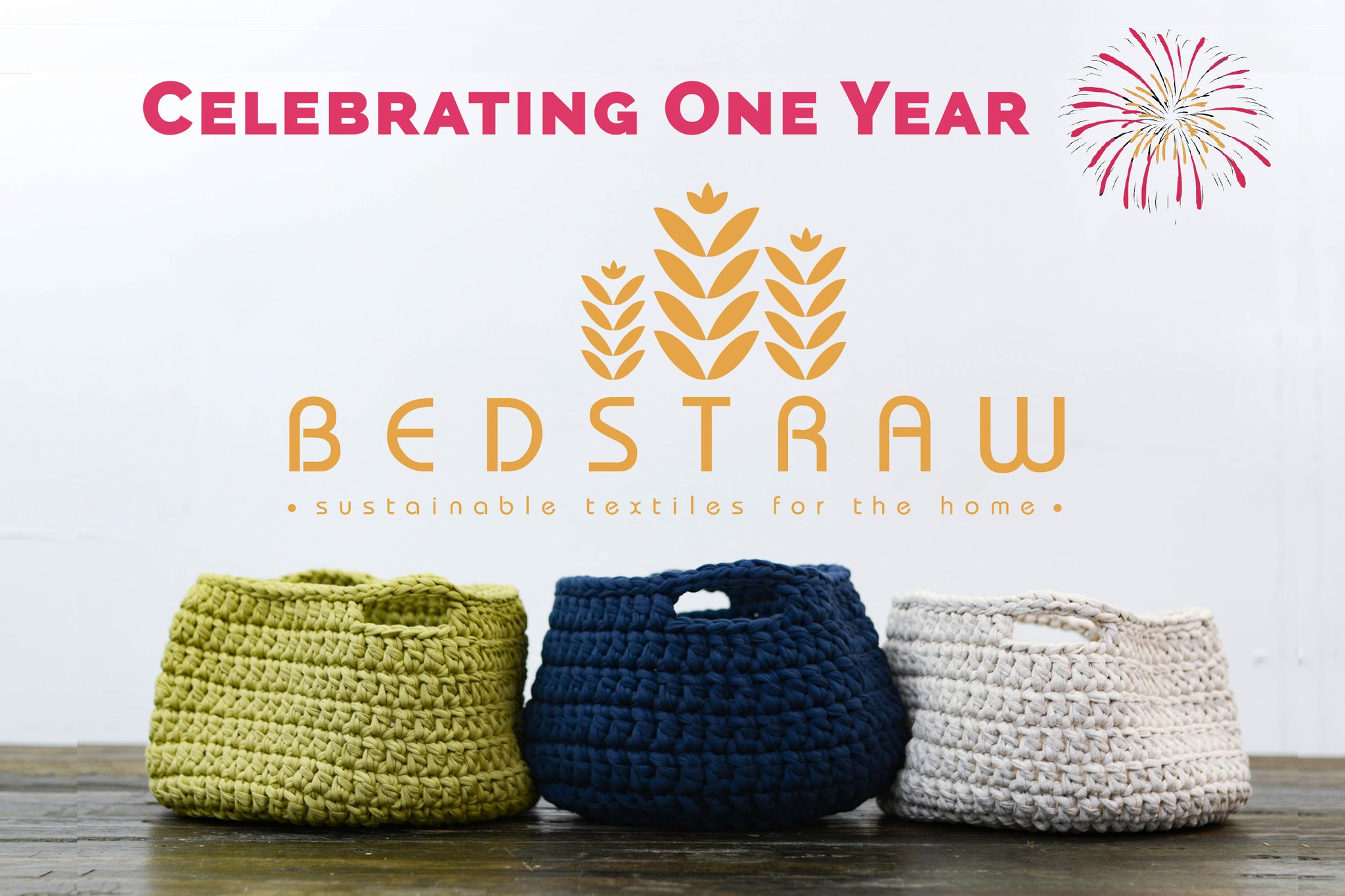 BedStraw's One Year Anniversary