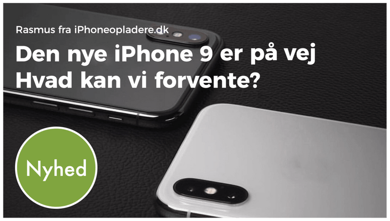 iPhone 9, iPhone X, Nyhed