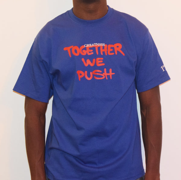 Together We Push / Blue T-Shirt