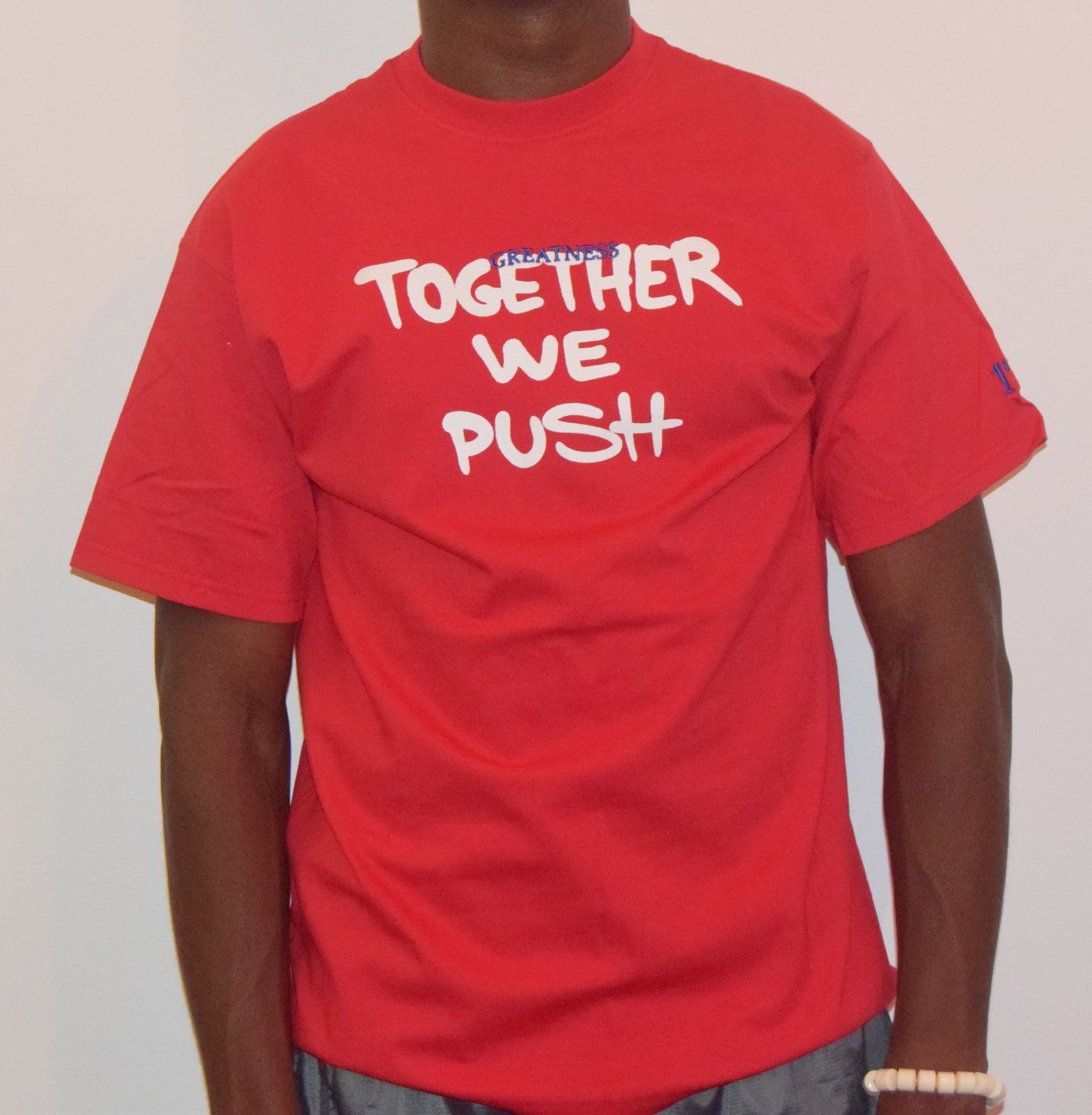 Together We Push / Red T-Shirt
