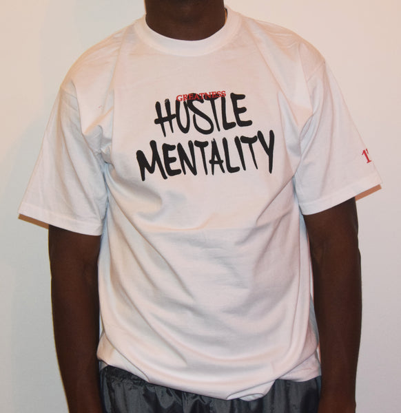 Hustle Mentality / White T-Shirt