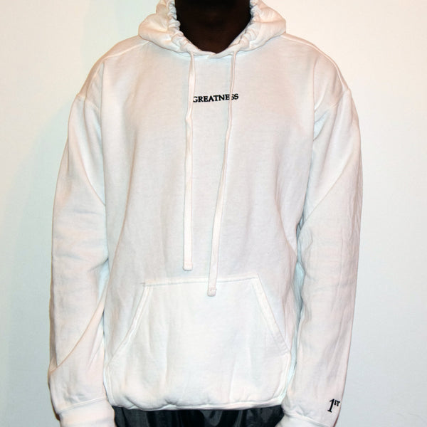 Greatness / White Hoodie