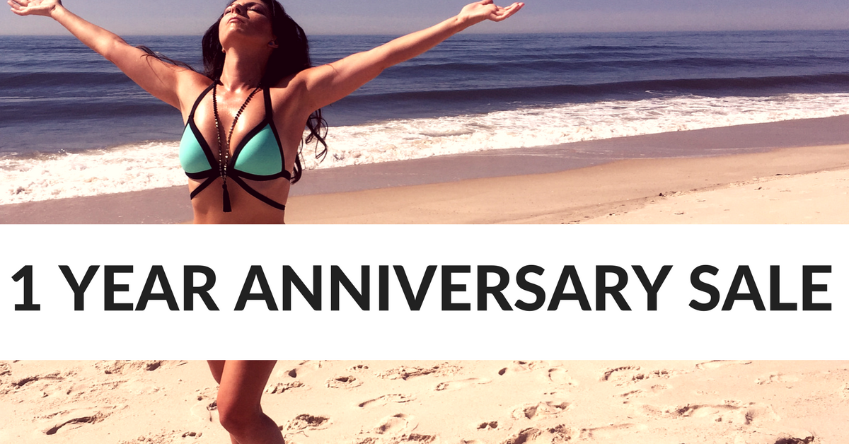 1 YEAR ANNIVERSARY SALE