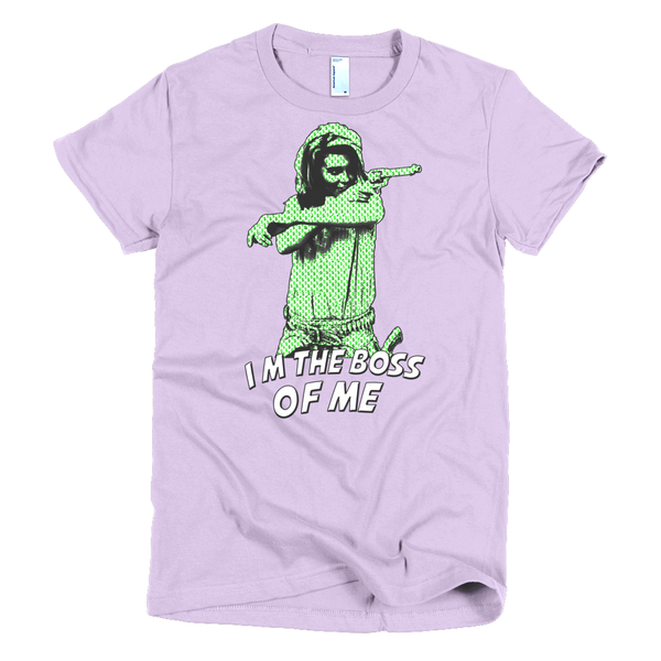 I'm The Boss Of Me (women's tee)