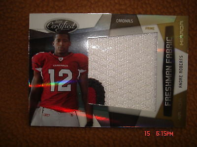 ANDRE ROBERTS 2010 CERTIFIED 3-COLOR PATCH RC#21/25-CARDINALS ROOKIE CARD