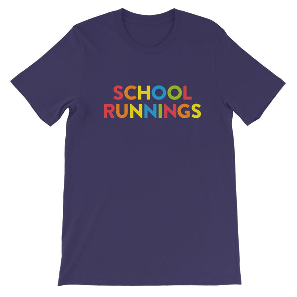 School Runnings Unisex Short Sleeve T-Shirt