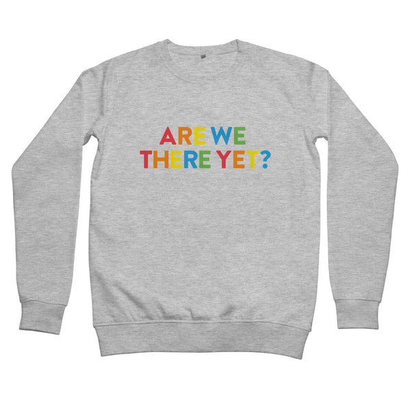 Are We There Yet? Women's Sweatshirt