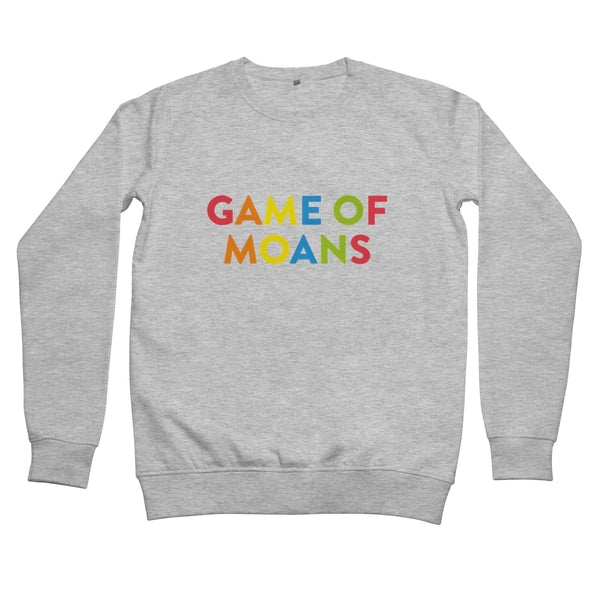 Game of Moans Women's Sweatshirt