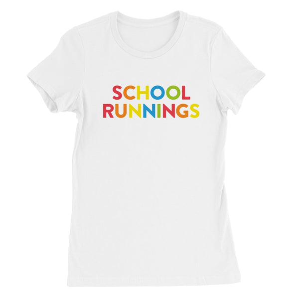 School Runnings Women's Favourite T-Shirt