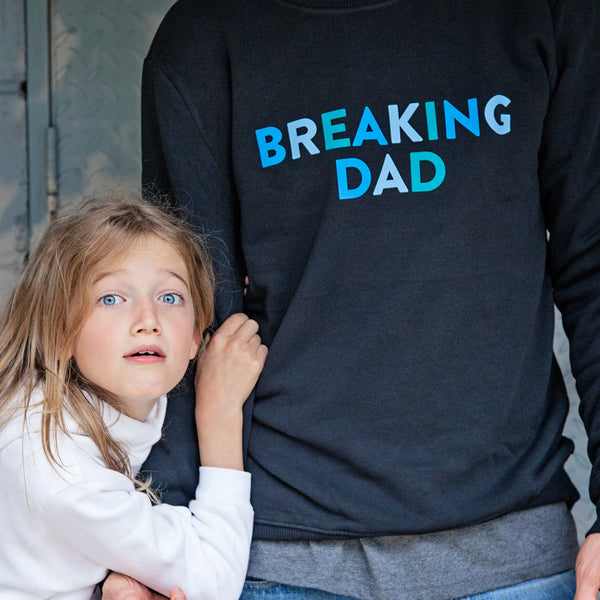 Breaking Dad Sweatshirt - Parent Apparel Ltd - 3