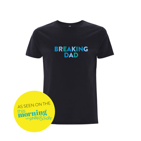 Breaking Dad Tshirt - Parent Apparel Ltd - 4