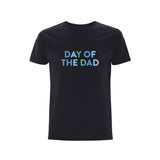 Day of The Dad Men's T-Shirt