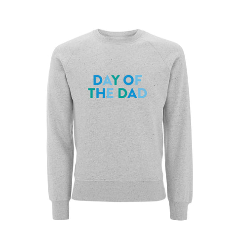 DAY OF THE DAD Raglan Sweatshirt - Parent Apparel Ltd