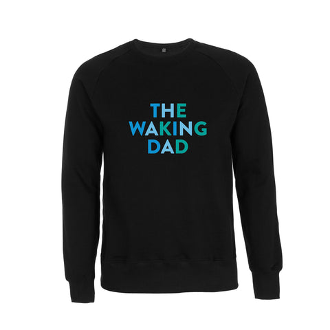 THE WAKING DAD Raglan black Sweatshirt - Parent Apparel Ltd