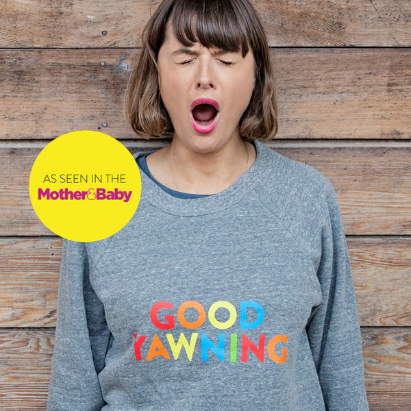 GOOD YAWNING super soft sweatshirt grey - Parent Apparel Ltd