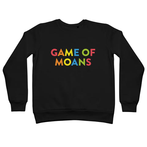 Game of Moans Unisex Sweatshirt