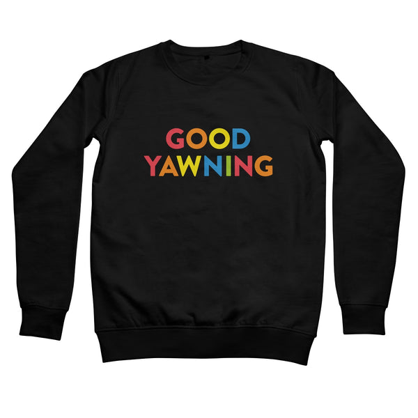 Good Yawning Women's Sweatshirt