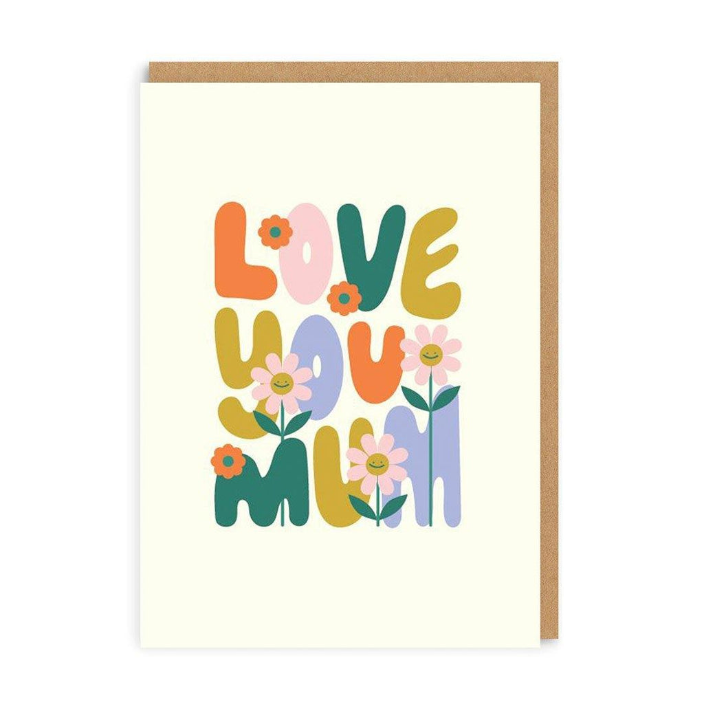 Mum - Love You Flower Card