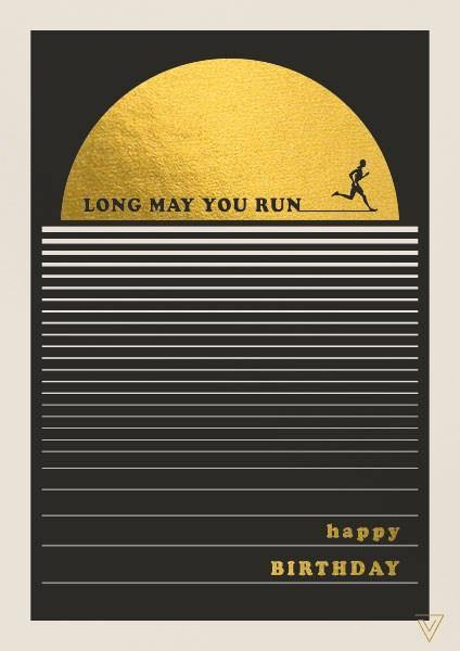 Long May You Run Card