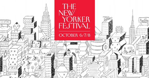 New Yorker Festival learn more in Uncoverd City Guide www.uncoverd.world