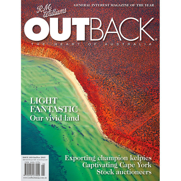 OUTBACK Magazine - Issue 103 - Oct/Nov 2015