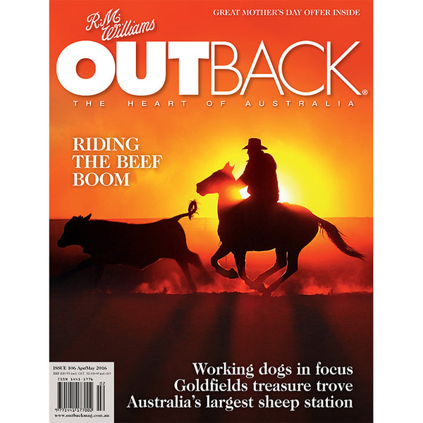 OUTBACK Magazine - Issue 106 - Apr/May 2016