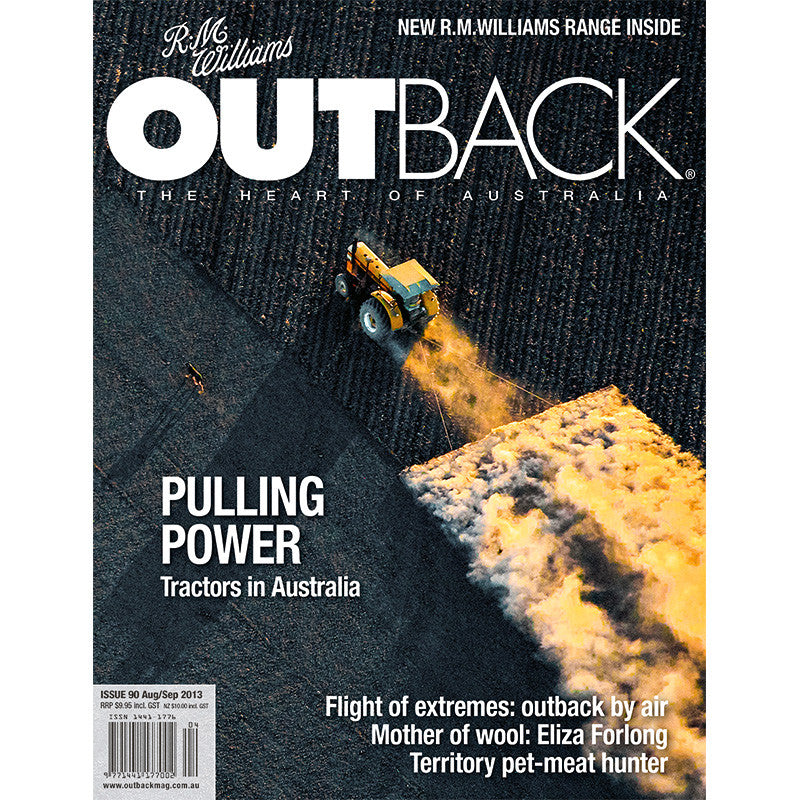 OUTBACK Magazine - Issue 90 - Aug/Sep 2013