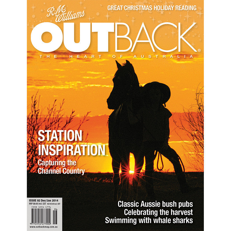 OUTBACK Magazine - Issue 92 - Dec/Jan 2014