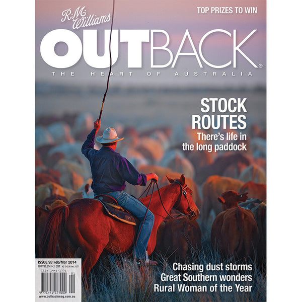 OUTBACK Magazine - Issue 93 - Feb/Mar 2014