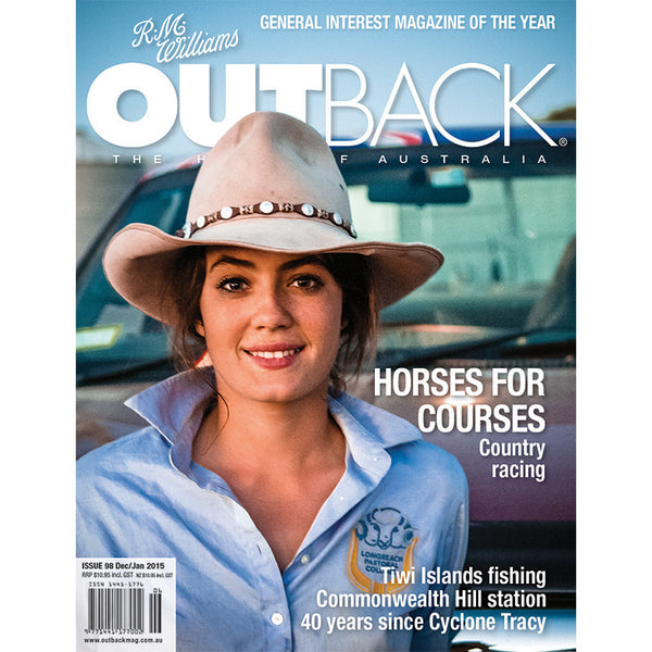 OUTBACK Magazine - Issue 98 - Dec/Jan 2015