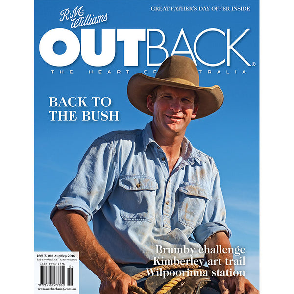 OUTBACK Magazine - Issue 108 - Aug/Sep 2016
