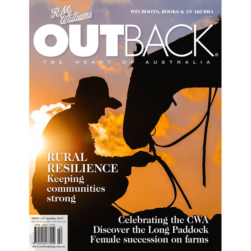 OUTBACK Magazine - Issue 112 - Apr/May 2017