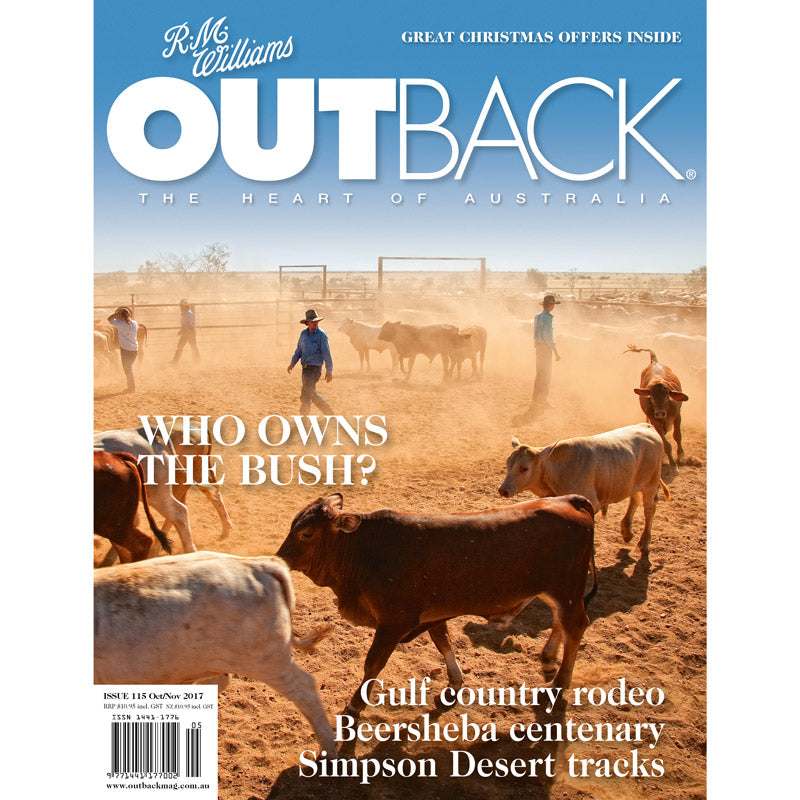 OUTBACK Magazine - Issue 115 - Oct/Nov 2017