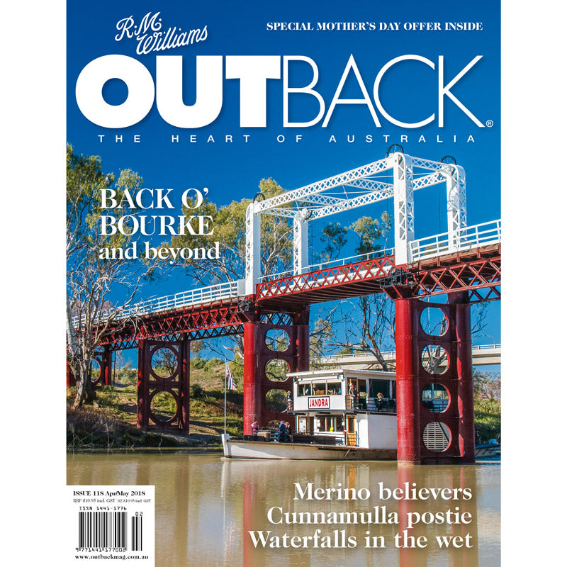 OUTBACK Magazine - Issue 118 - Apr/May 2018