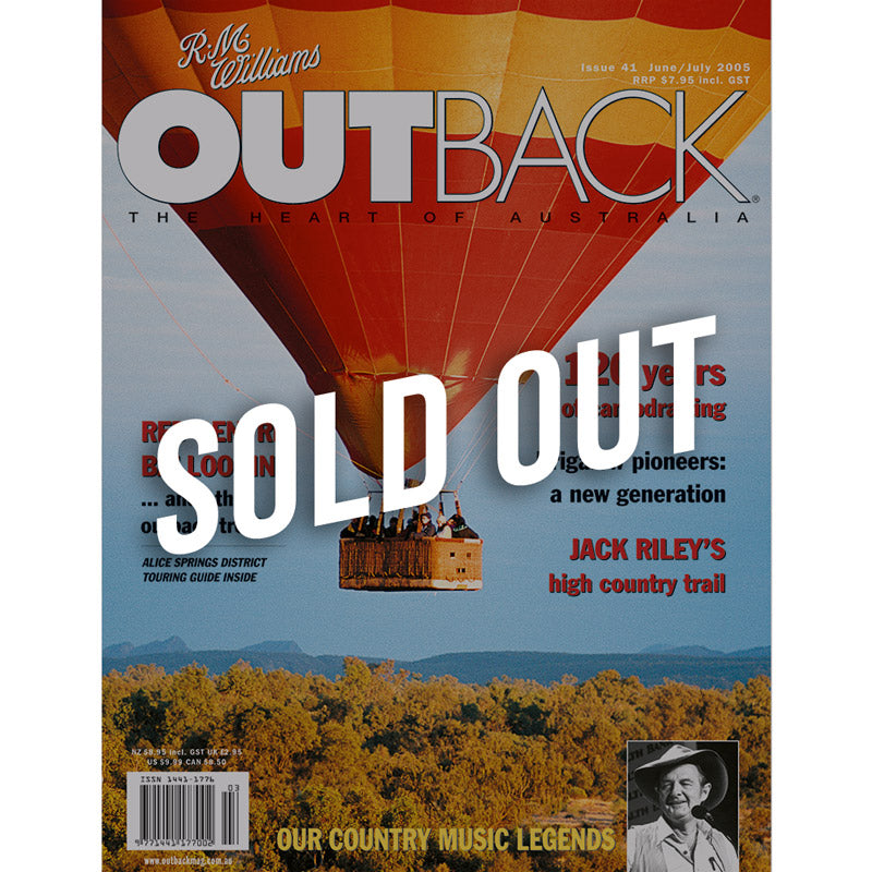 OUTBACK Magazine - Issue 41 - Jun/Jul 2005