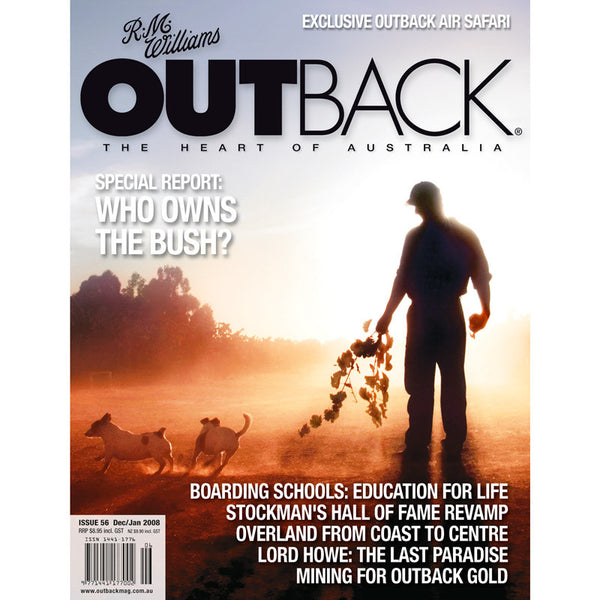 OUTBACK Magazine - Issue 56 - Dec/Jan 2008