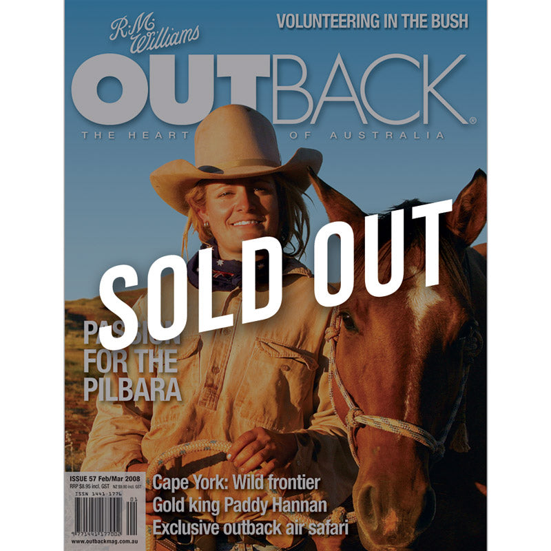 OUTBACK Magazine - Issue 57 - Feb/Mar 2008