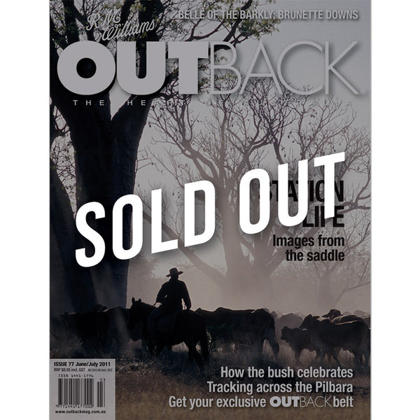 OUTBACK Magazine - Issue 77 - Jun/Jul 2011