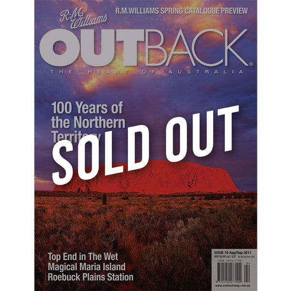 OUTBACK Magazine - Issue 78 - Aug/Sep 2011