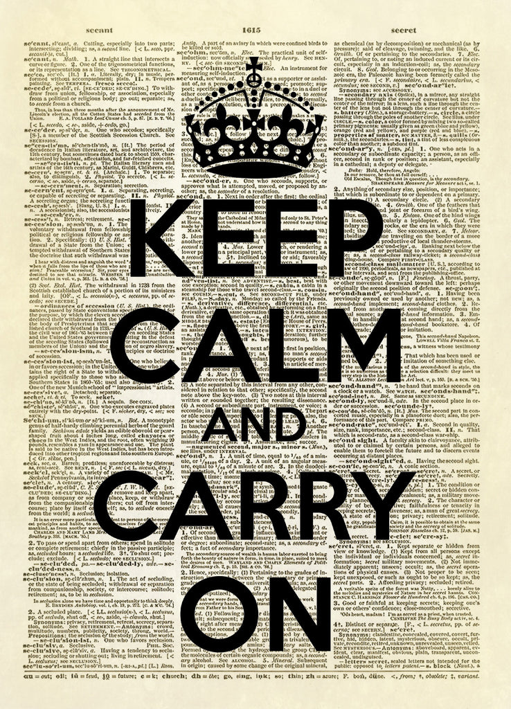 Keep Calm and Carry On Dictionary Art Print