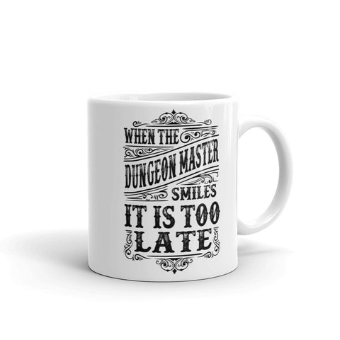 When the Dungeon Master smiles - Mug made in the USA