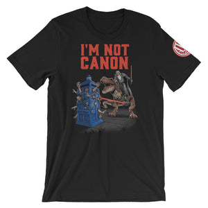 I'm not Canon - Original Gamer  - Dungeons and Dragons T-shirt