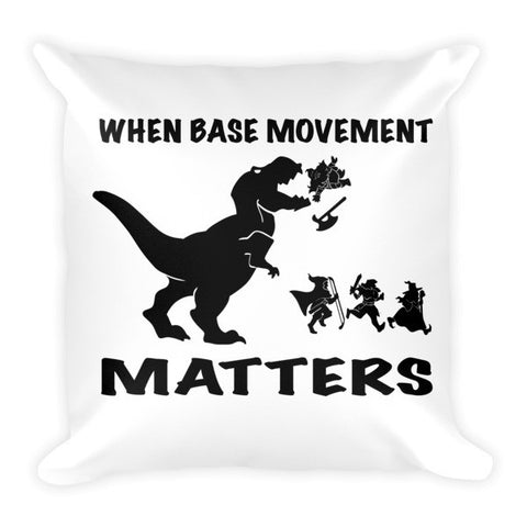 Base Movement - Pillow - Original Gamer  - Dungeons and Dragons T-shirt
